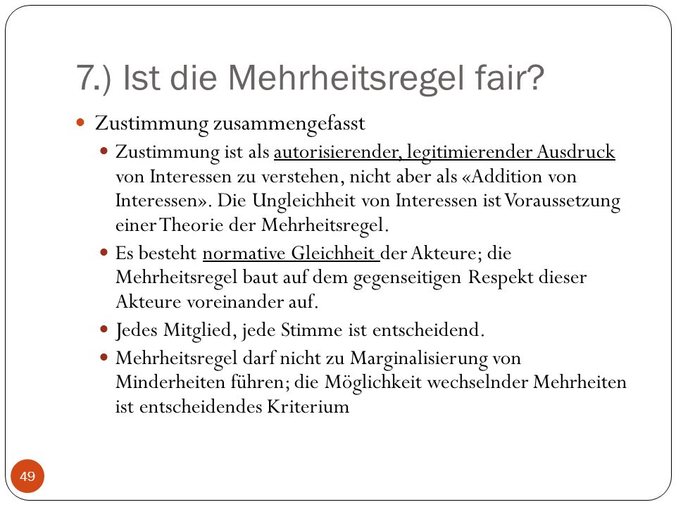 7.) Ist die Mehrheitsregel fair