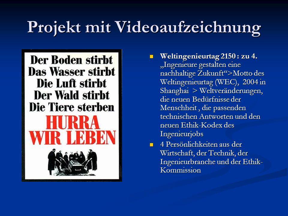 Projekt mit Videoaufzeichnung