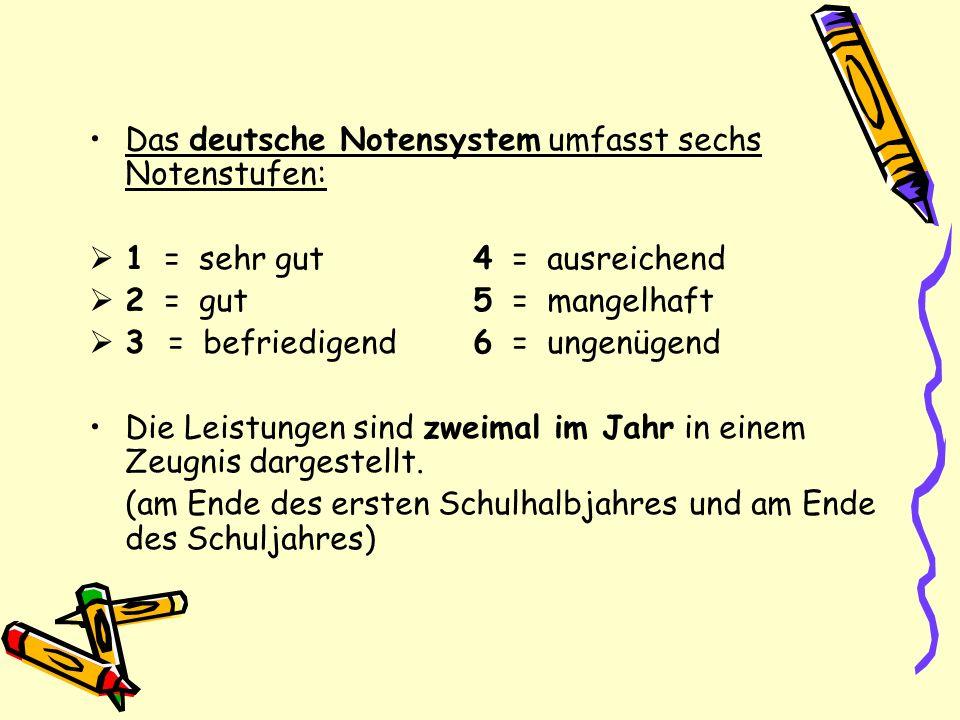 Das deutsche Notensystem umfasst sechs Notenstufen: