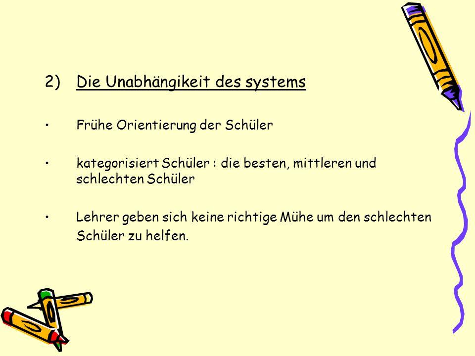 Die Unabhängikeit des systems