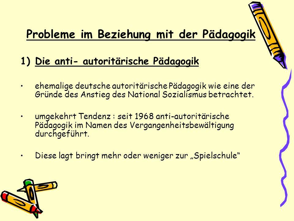 Probleme im Beziehung mit der Pädagogik
