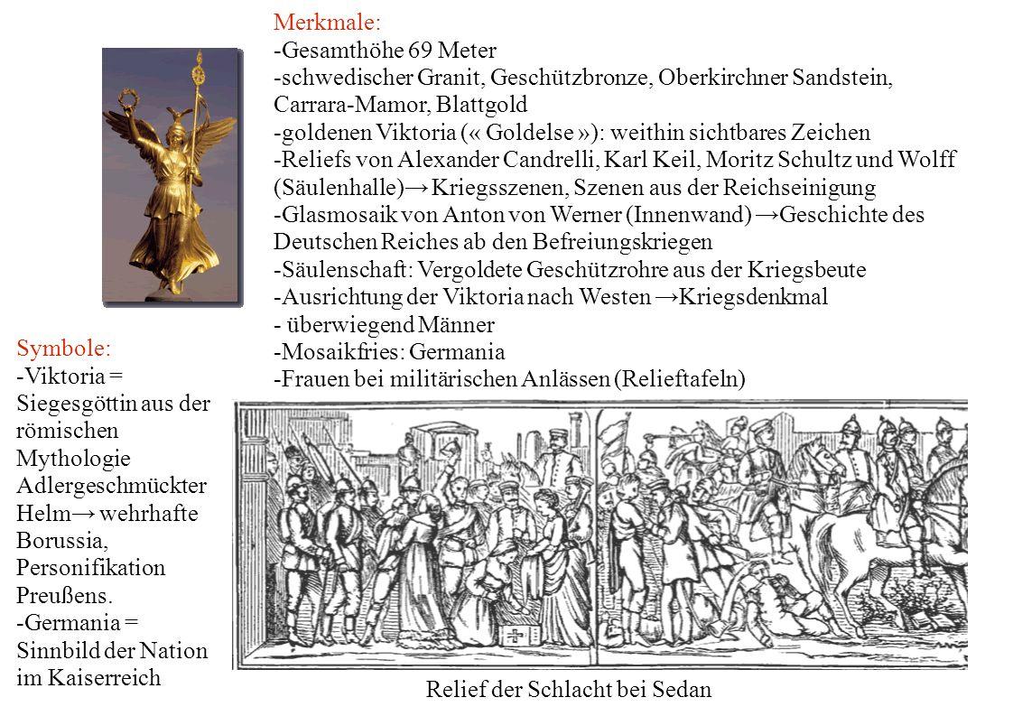 Merkmale: -Gesamthöhe 69 Meter. -schwedischer Granit, Geschützbronze, Oberkirchner Sandstein, Carrara-Mamor, Blattgold.