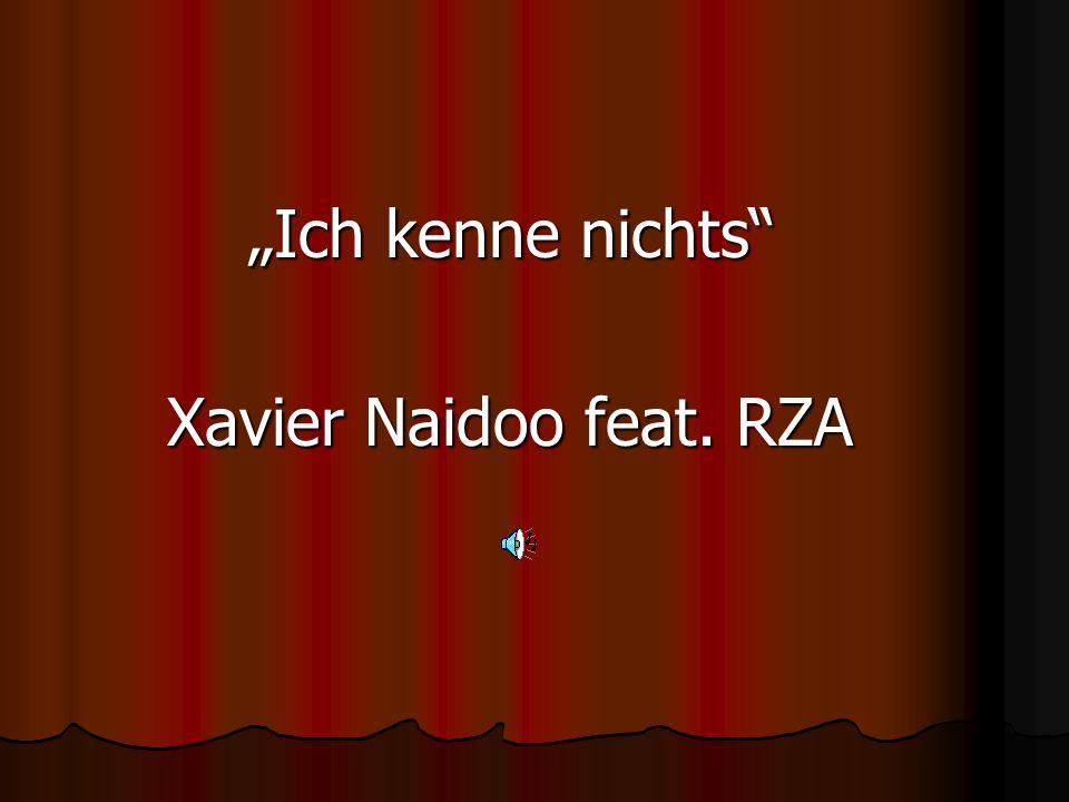 """""""Ich kenne nichts Xavier Naidoo feat. RZA"""