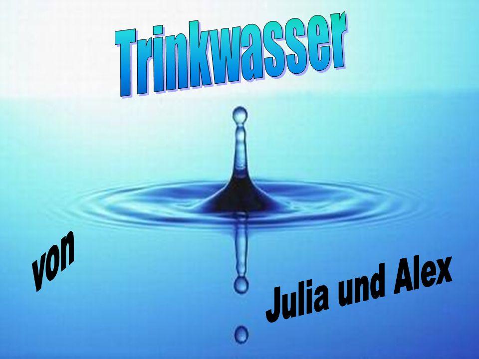 Trinkwasser von Julia und Alex