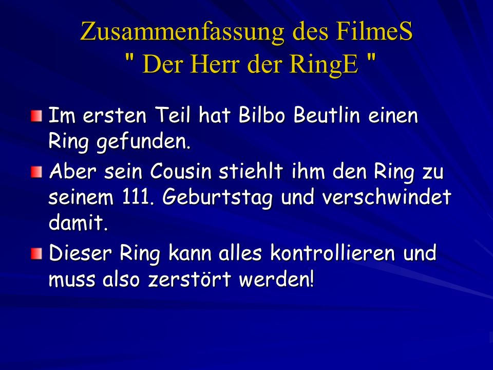 Zusammenfassung des FilmeS Der Herr der RingE
