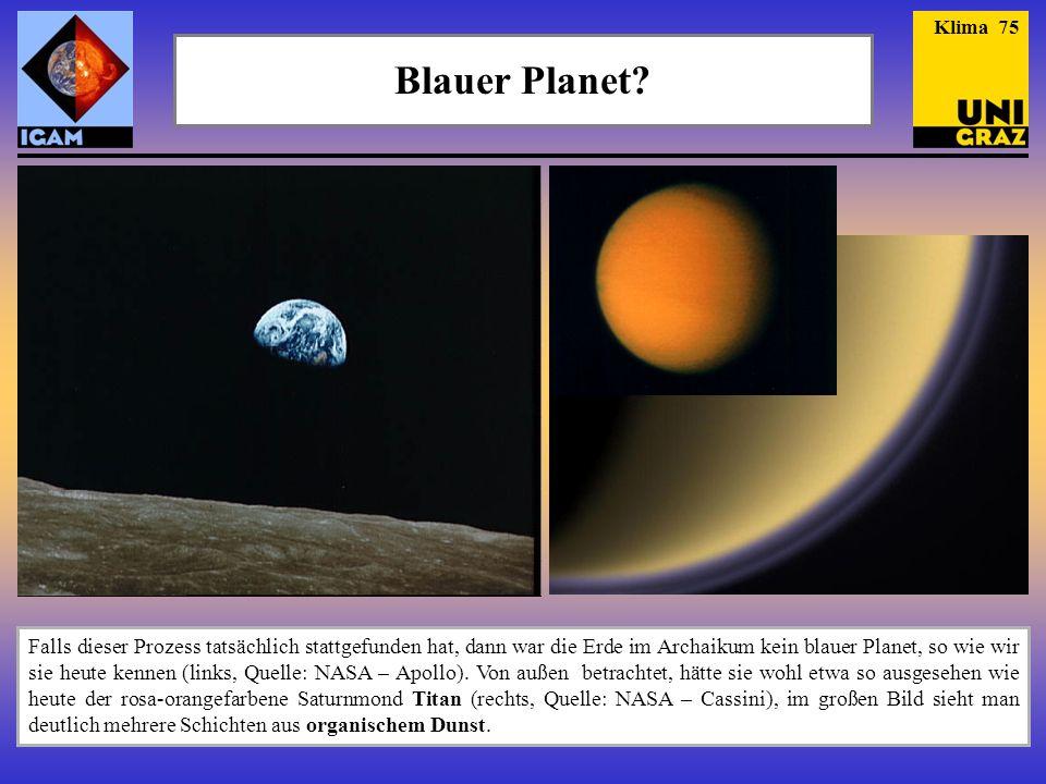 Klima 75 Blauer Planet Die linke Aufnahme stammt von der Apollo 8 Mission.