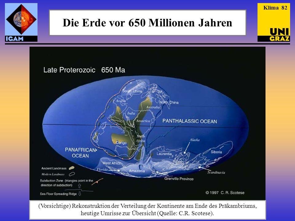 Die Erde vor 650 Millionen Jahren
