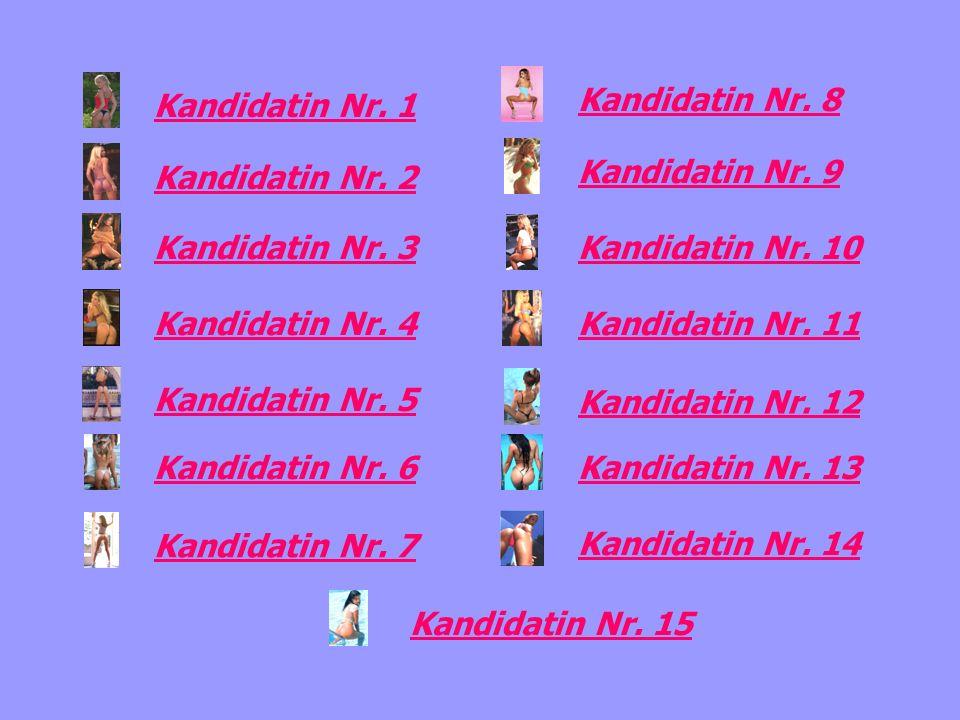 Kandidatin Nr. 1 Kandidatin Nr. 8. Kandidatin Nr. 2. Kandidatin Nr. 9. Kandidatin Nr. 3. Kandidatin Nr. 10.