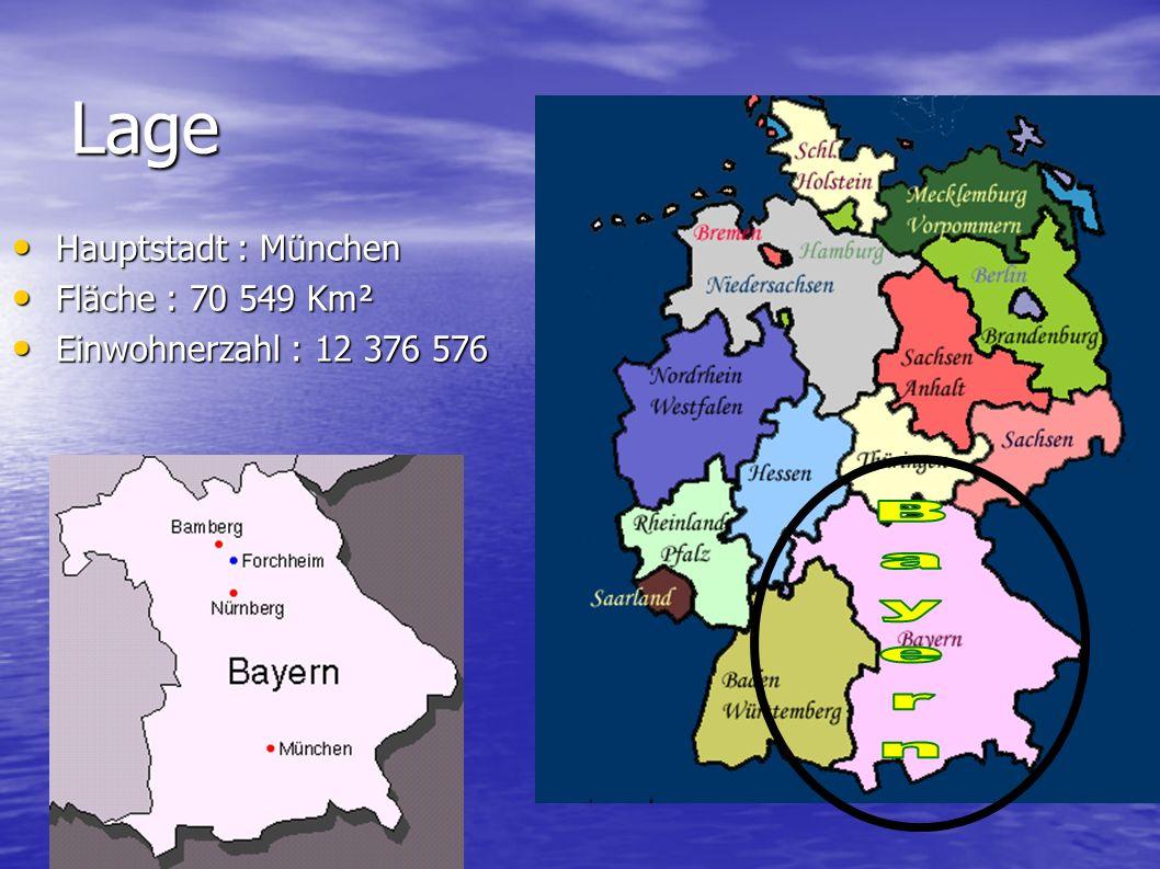 Lage Bayern Hauptstadt : München Fläche : 70 549 Km²
