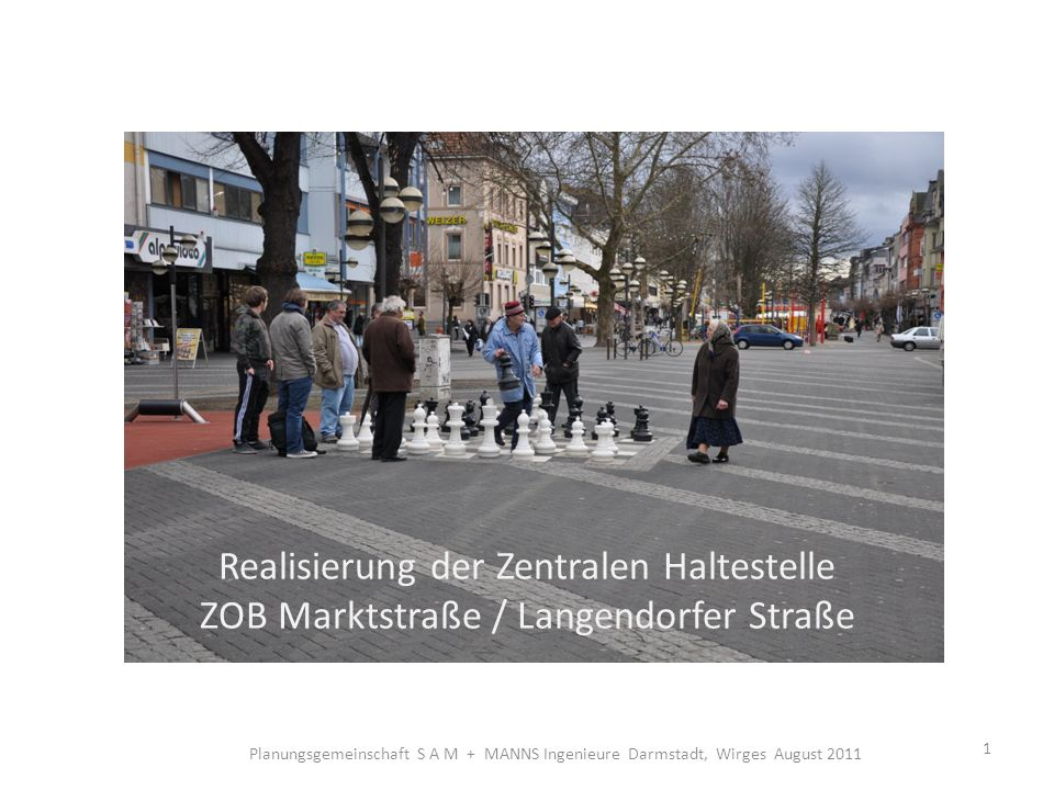 Realisierung der Zentralen Haltestelle ZOB Marktstraße / Langendorfer Straße