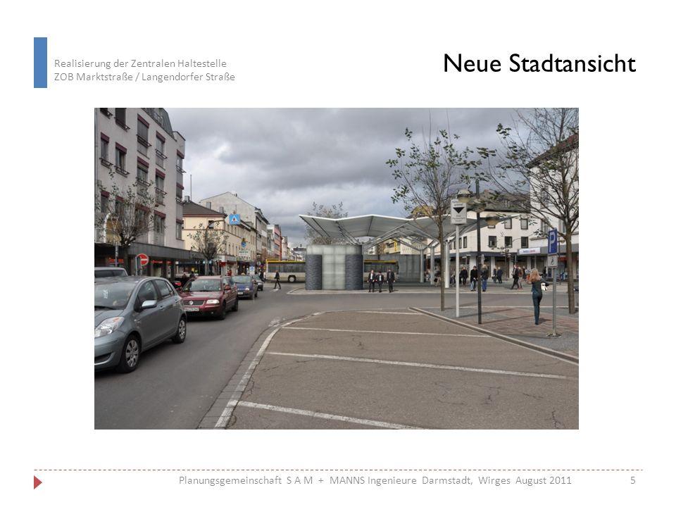 Neue Stadtansicht Planungsgemeinschaft S A M + MANNS Ingenieure Darmstadt, Wirges August 2011