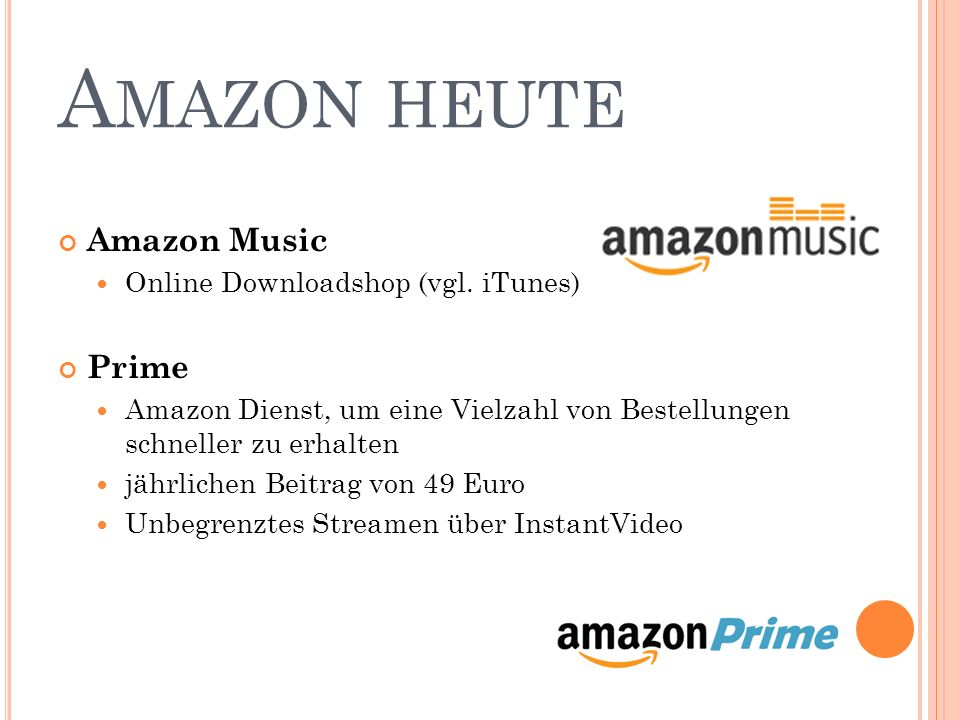 Amazon heute Amazon Music Prime Online Downloadshop (vgl. iTunes)