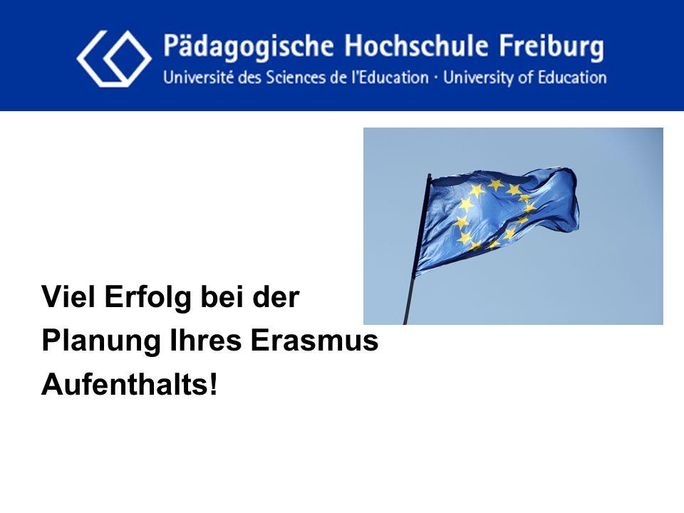 fdgfg Viel Erfolg bei der Planung Ihres Erasmus Aufenthalts!