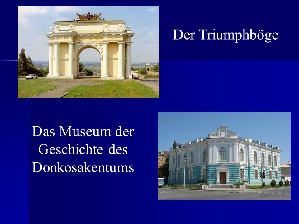 Das Museum der Geschichte des Donkosakentums