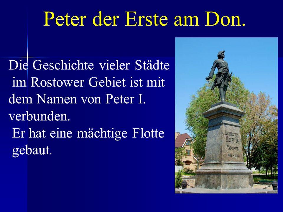Peter der Erste am Don. Die Geschichte vieler Städte