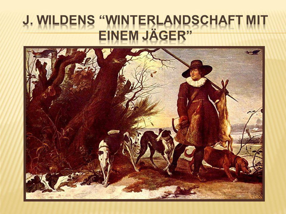 J. Wildens Winterlandschaft mit einem Jäger