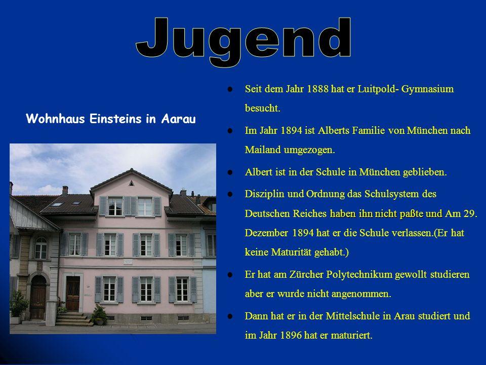 Jugend Wohnhaus Einsteins in Aarau