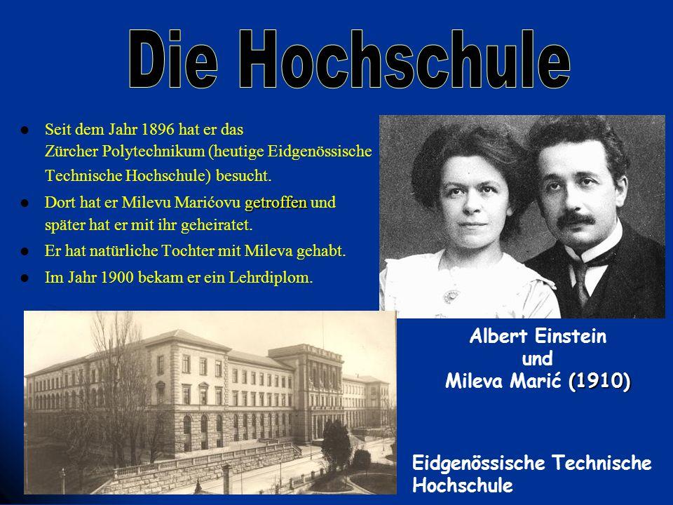 Die Hochschule Albert Einstein und Mileva Marić (1910)