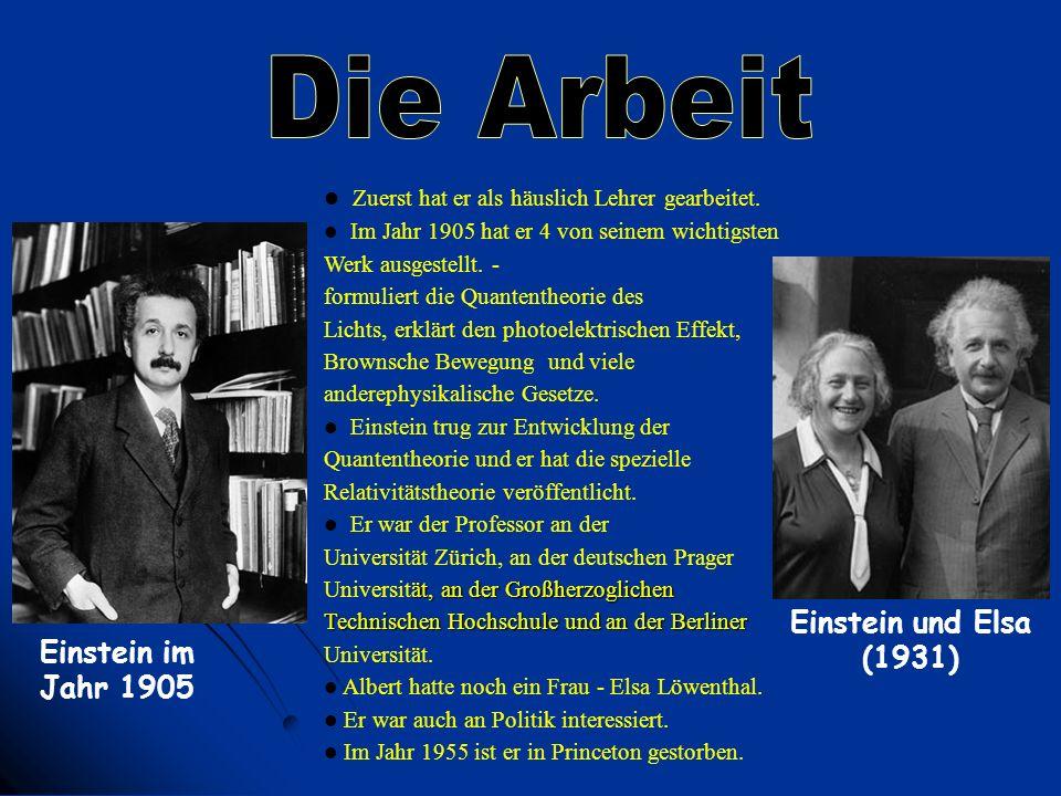 Die Arbeit Einstein und Elsa (1931) Einstein im Jahr 1905