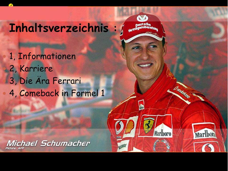 Inhaltsverzeichnis : 1, Informationen 2, Karriere 3, Die Ära Ferrari