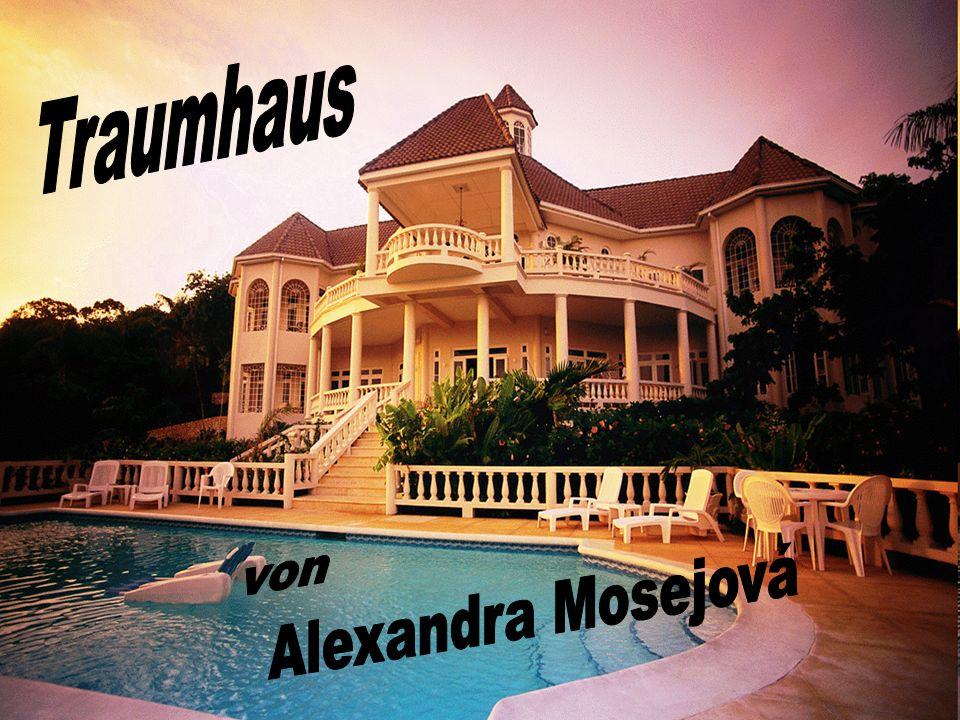 Traumhaus von Alexandra Mosejová