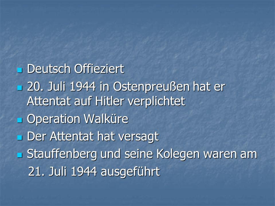 Deutsch Offieziert 20. Juli 1944 in Ostenpreußen hat er Attentat auf Hitler verplichtet. Operation Walküre.