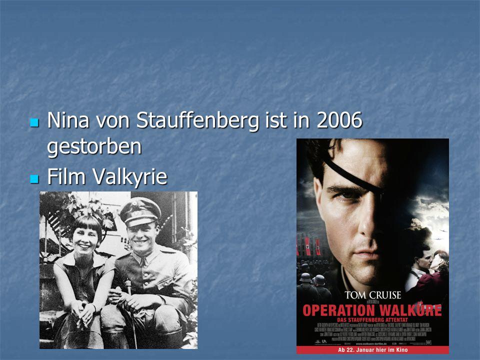 Nina von Stauffenberg ist in 2006 gestorben