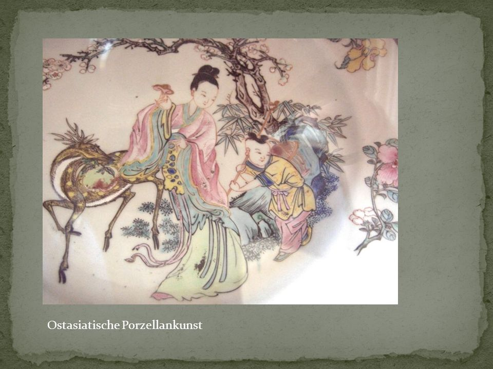Ostasiatische Porzellankunst