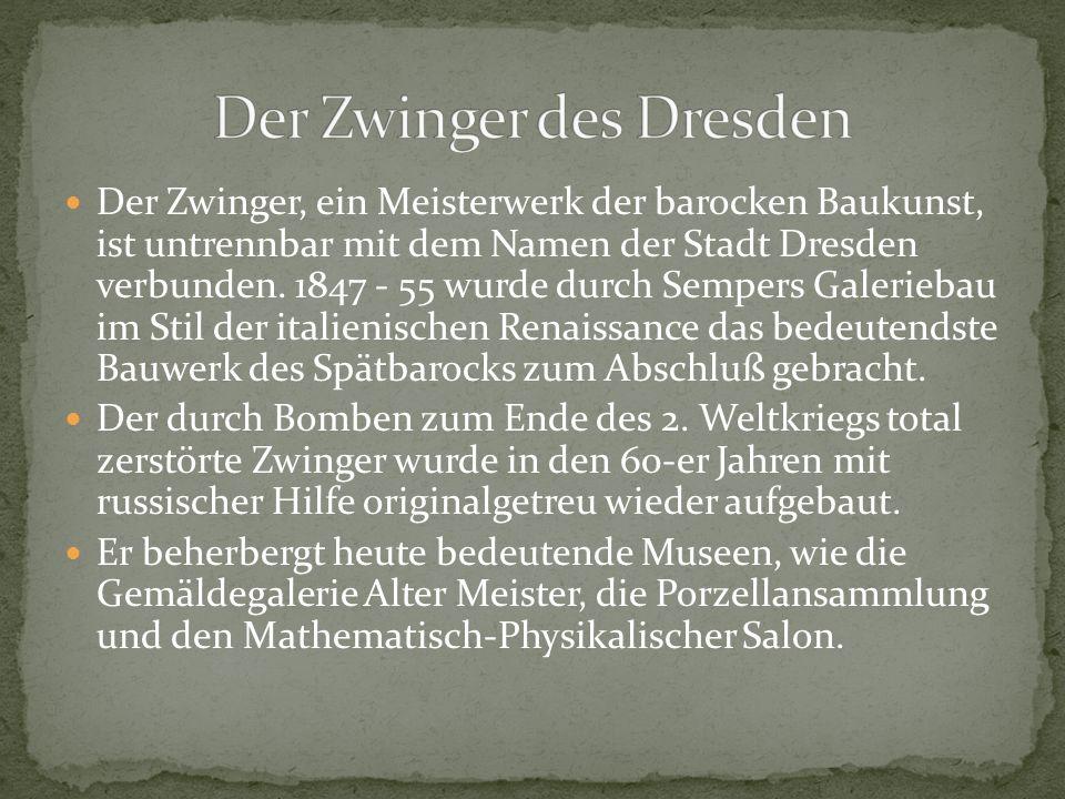 Der Zwinger des Dresden