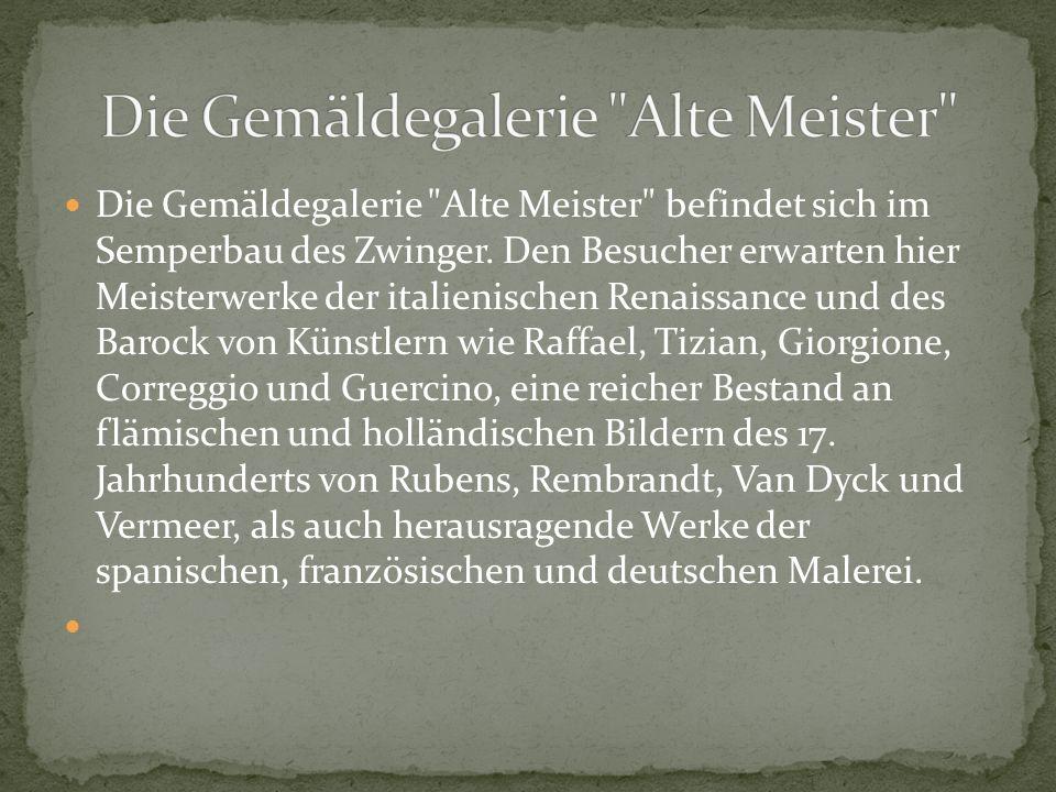 Die Gemäldegalerie Alte Meister