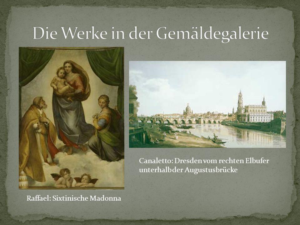 Die Werke in der Gemäldegalerie