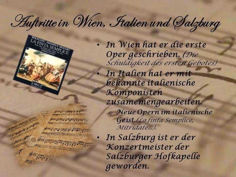 Auftritte in Wien, Italien und Salzburg