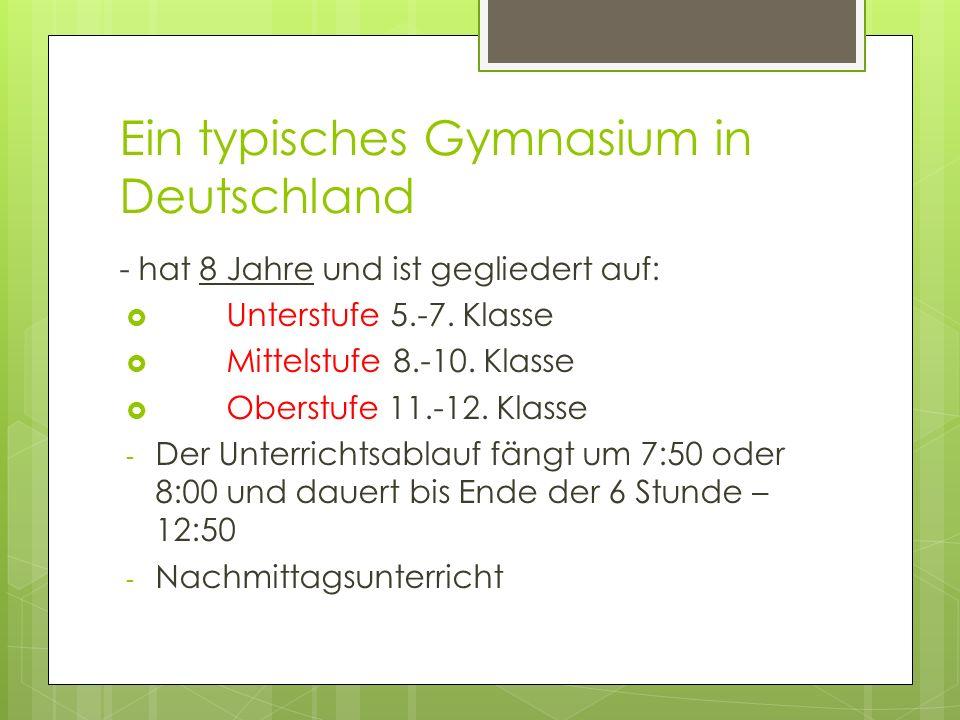 Ein typisches Gymnasium in Deutschland