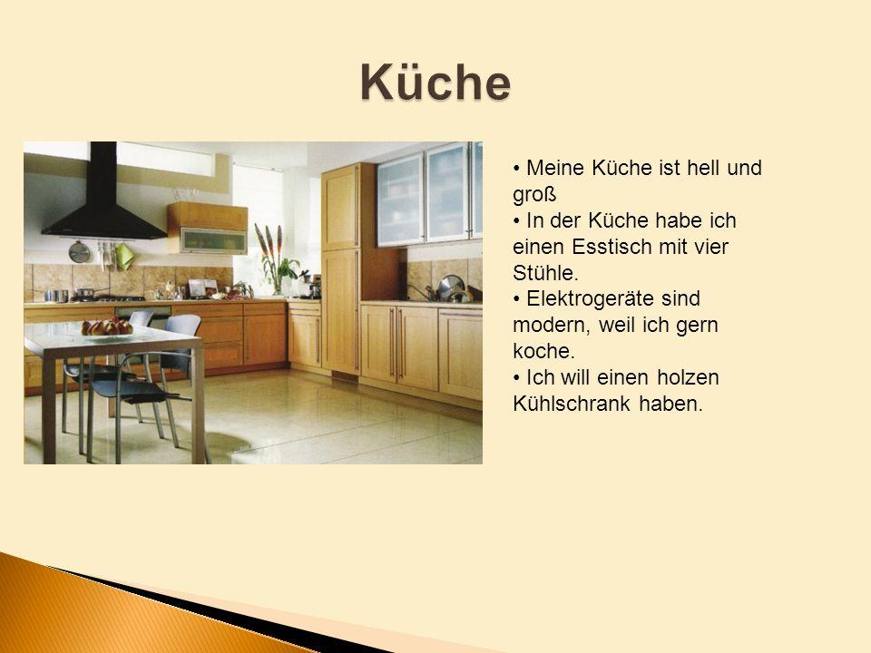 Küche Meine Küche ist hell und groß
