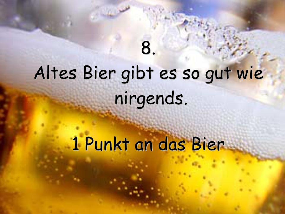 Altes Bier gibt es so gut wie