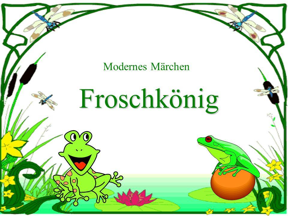Modernes Märchen Froschkönig