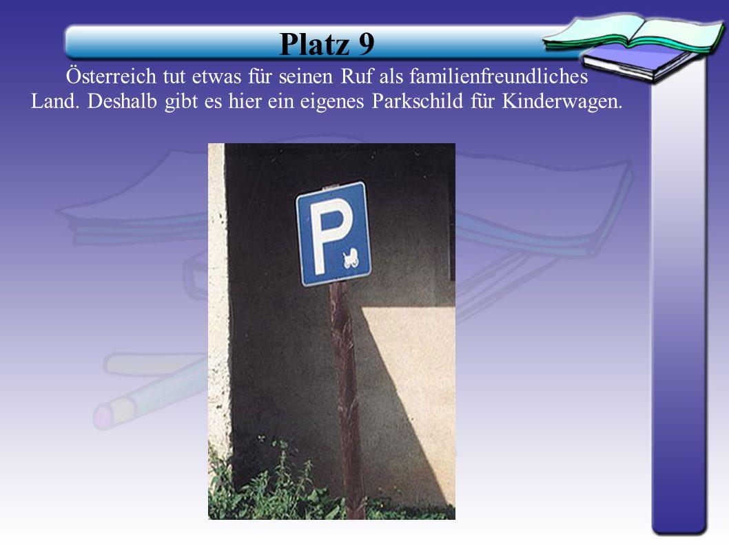 Platz 9 Österreich tut etwas für seinen Ruf als familienfreundliches Land.