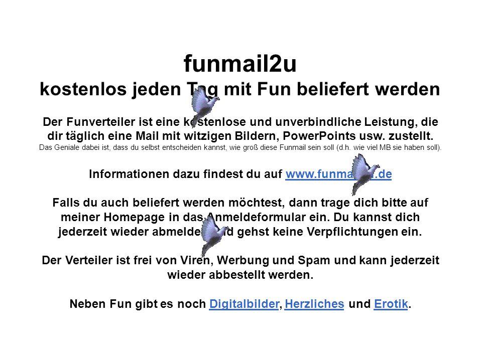 funmail2u kostenlos jeden Tag mit Fun beliefert werden