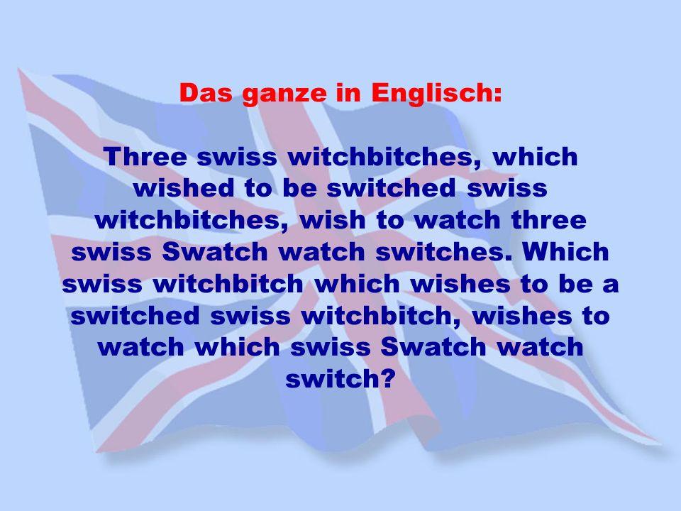 Das ganze in Englisch: