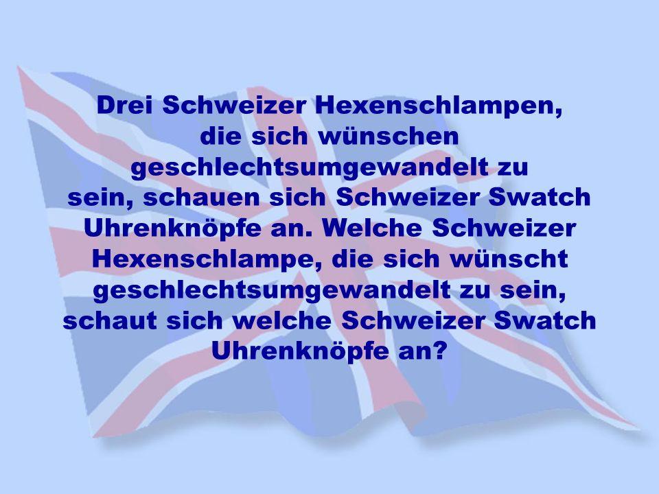 Drei Schweizer Hexenschlampen, die sich wünschen geschlechtsumgewandelt zu sein, schauen sich Schweizer Swatch Uhrenknöpfe an.