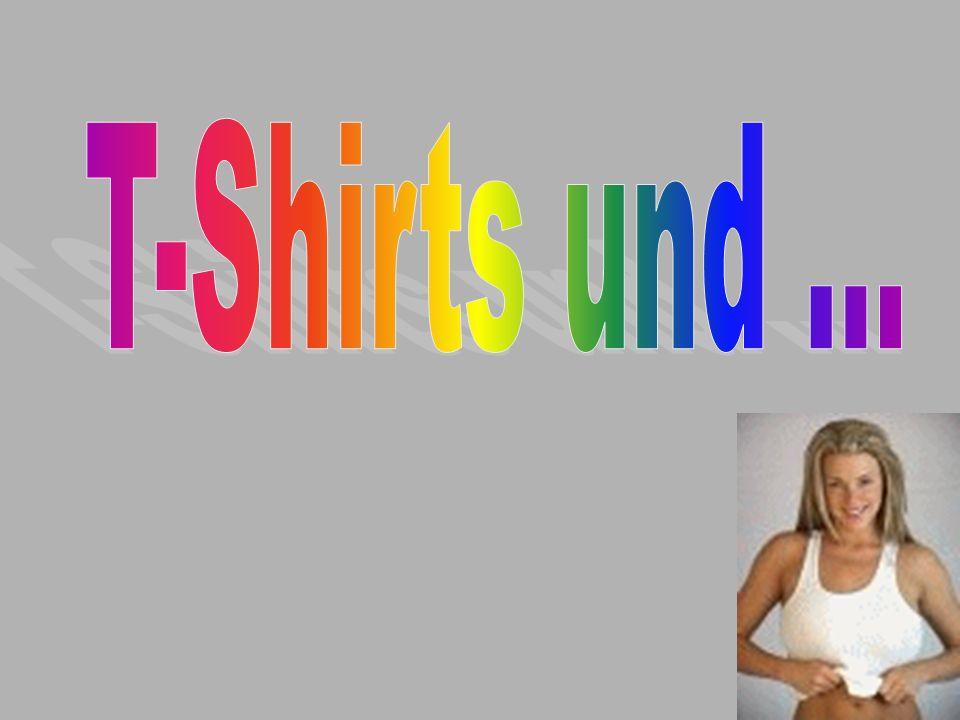 T-Shirts und ...