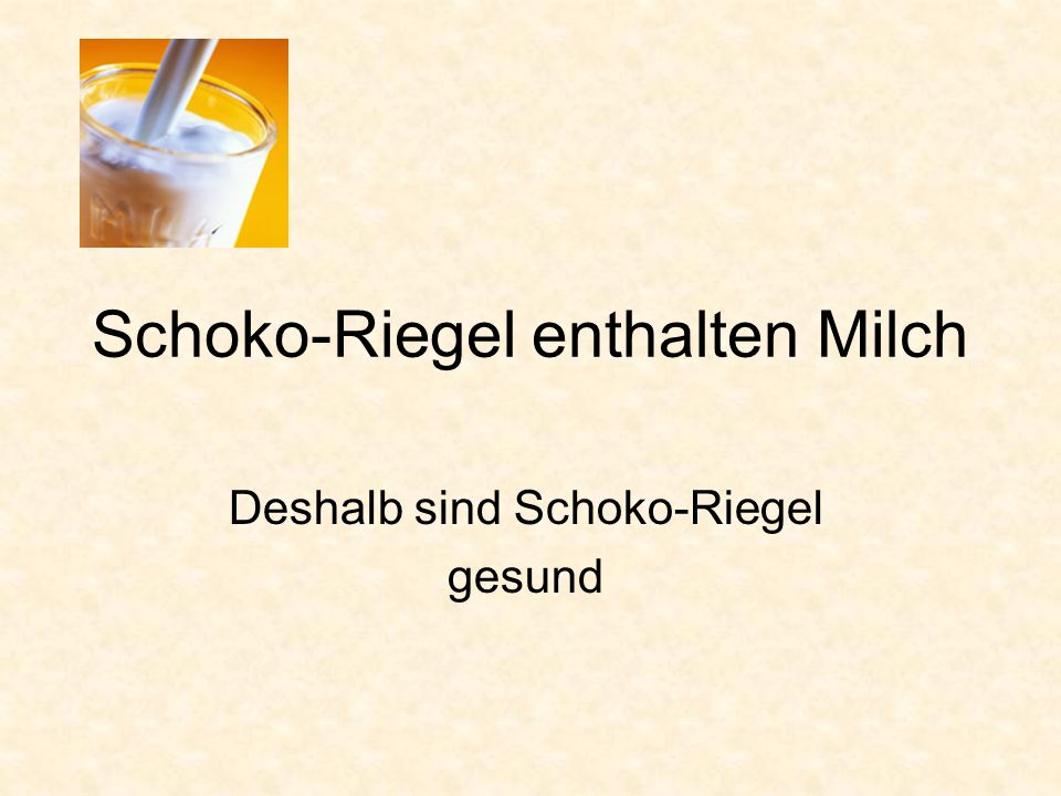 Schoko-Riegel enthalten Milch