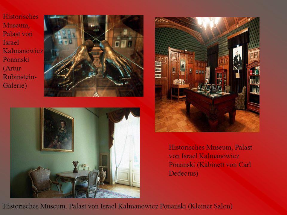 Historisches Museum, Palast von Israel Kalmanowicz Ponanski (Artur Rubinstein-Galerie)