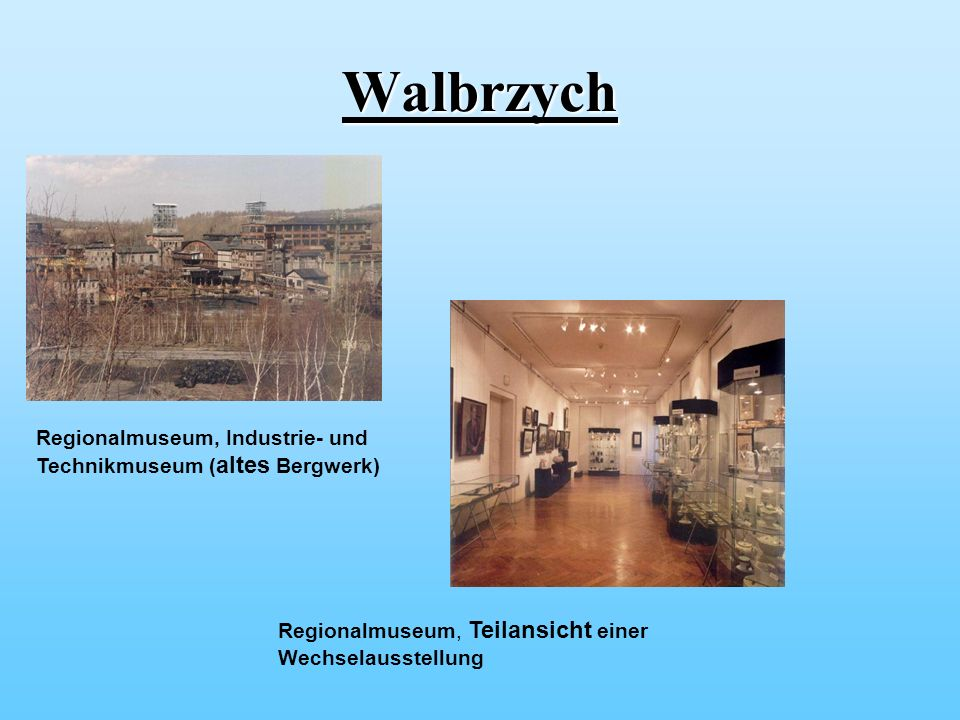 Walbrzych Regionalmuseum, Industrie- und Technikmuseum (altes Bergwerk) Regionalmuseum, Teilansicht einer Wechselausstellung.