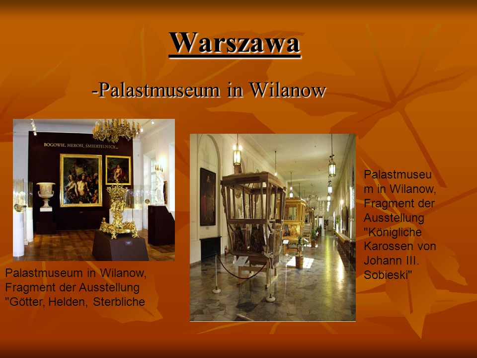 -Palastmuseum in Wilanow