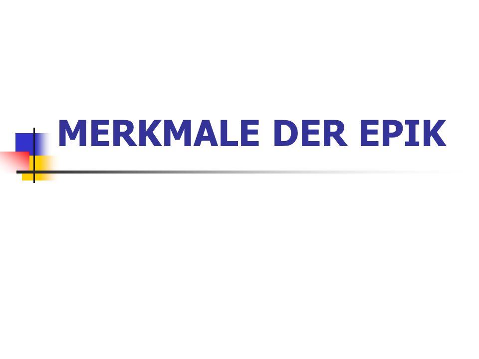 MERKMALE DER EPIK
