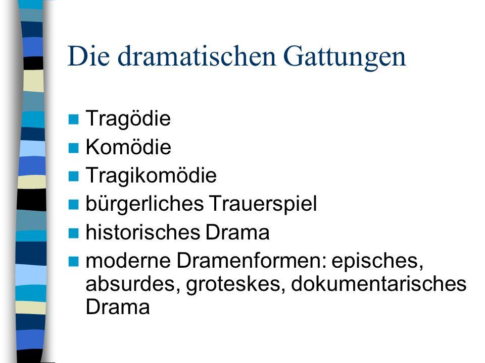 Die dramatischen Gattungen