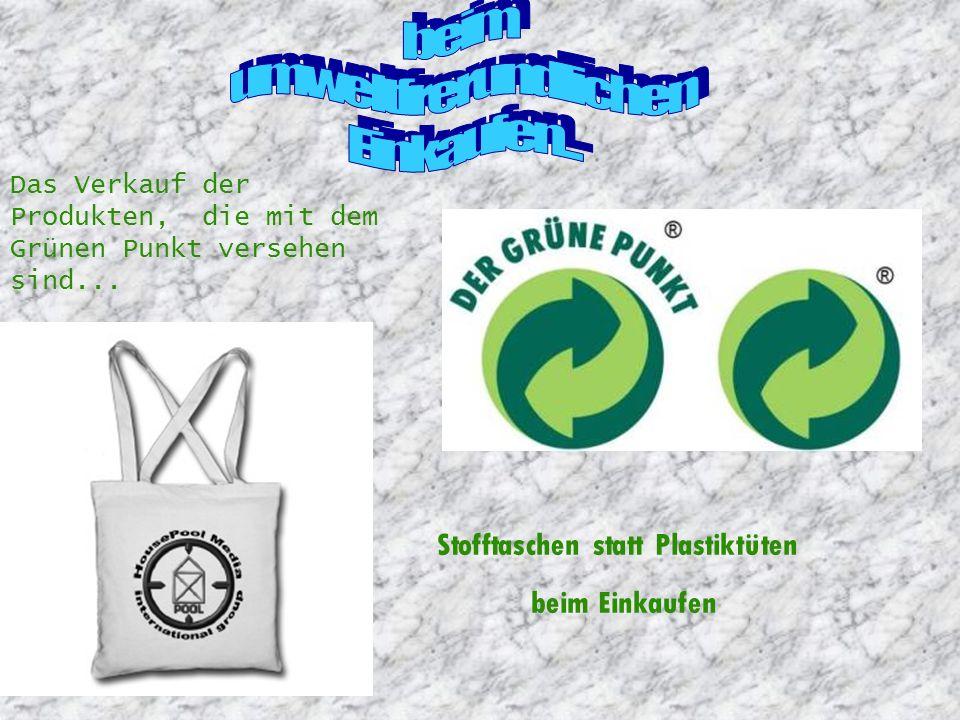 beim umweltfrerundlichen Einkaufen... Stofftaschen statt Plastiktüten