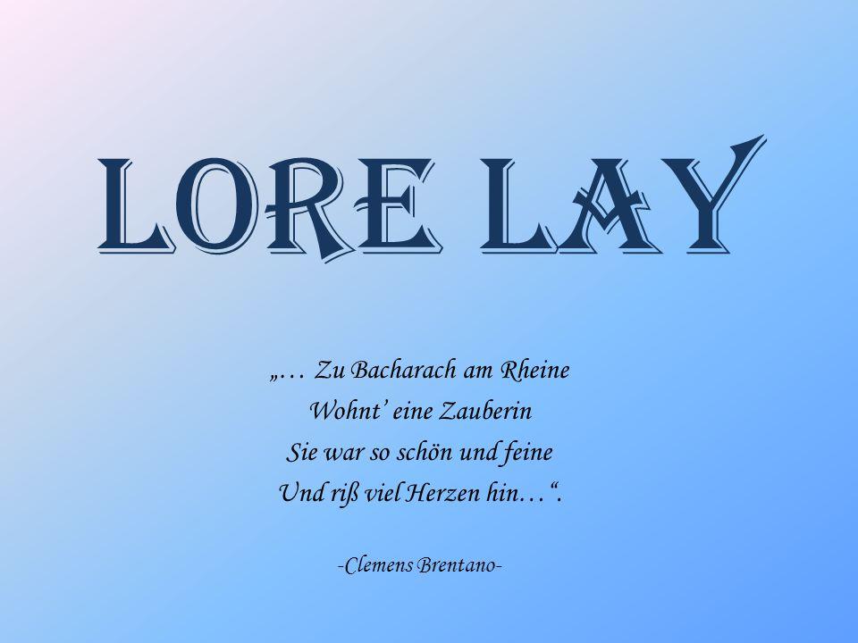 """Lore Lay """"… Zu Bacharach am Rheine Wohnt' eine Zauberin"""