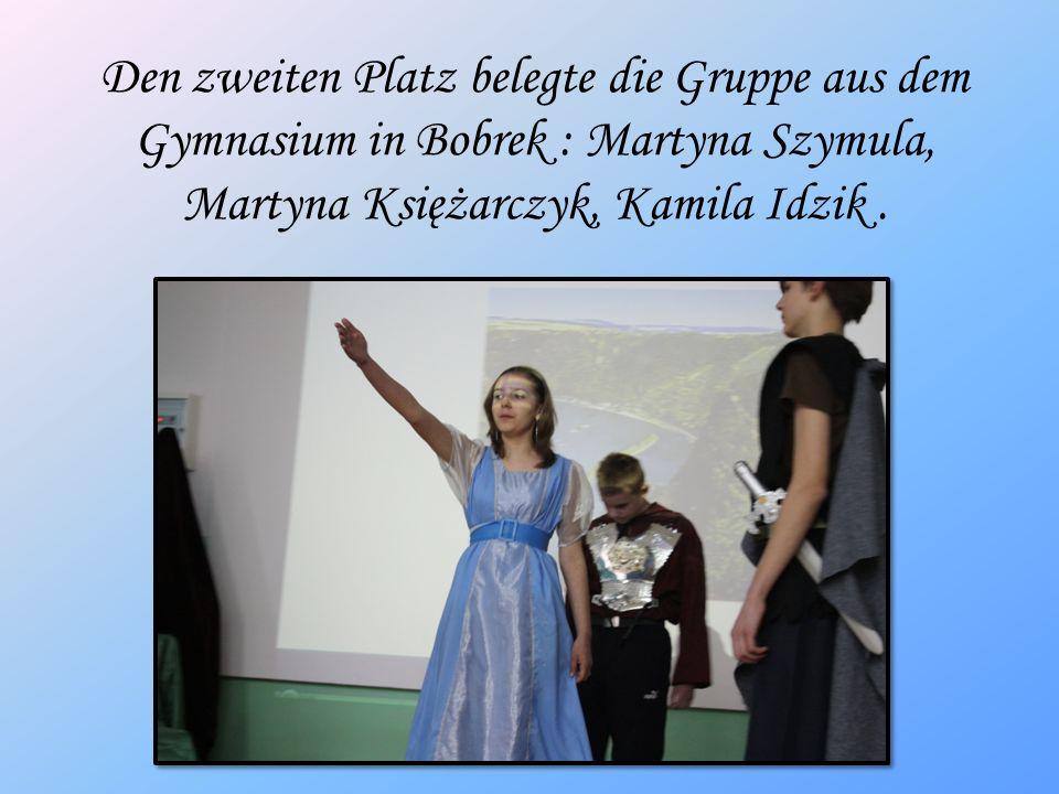 Den zweiten Platz belegte die Gruppe aus dem Gymnasium in Bobrek : Martyna Szymula, Martyna Księżarczyk, Kamila Idzik .